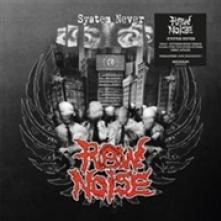 RAW NOISE  - CD SYSTEM NEVER