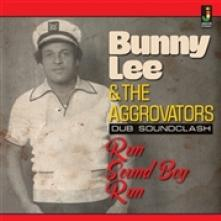 LEE BUNNY -& THE AGGROVATORS-  - CD RUN SOUND BOY RUN