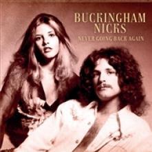 BUCKINGHAM / NICKS  - CDD NEVER GOING BACK AGAIN