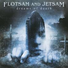 FLOTSAM AND JETSAM  - CD DREAMS OF DEATH -REISSUE-