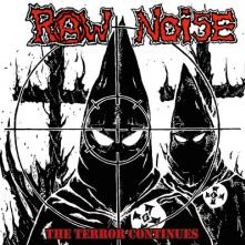RAW NOISE  - CD TERROR CONTINUES-REISSUE-