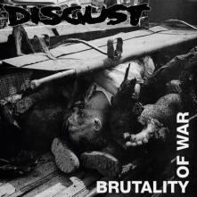 DISGUST  - CD BRUTALITY OF.. -REISSUE-