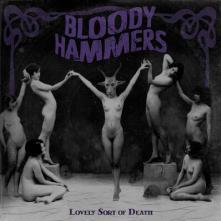 BLOODY HAMMERS  - CD LOVELY SORT OF DEATH