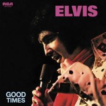 PRESLEY ELVIS  - VINYL GOOD TIMES -HQ..