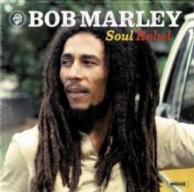 BOB MARLEY (1945-1981)  - VINYL SOUL REBEL (RE..