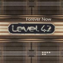LEVEL 42  - VINYL FOREVER NOW -COLOURED- [VINYL]