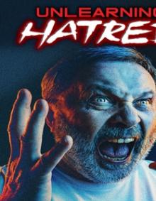 DOCUMENTARY  - DVD UNLEARNING HATRED