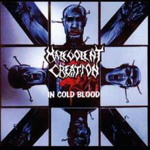 MALEVOLENT CREATION  - CD IN COLD BLOOD -REISSUE-