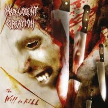MALEVOLENT CREATION  - CD WILL TO KILL -REISSUE-