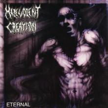 MALEVOLENT CREATION  - CD ETERNAL -REISSUE/REMAST-