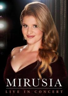 MIRUSIA  - DVD LIVE IN CONCERT