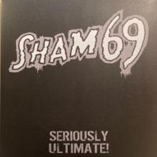 SHAM 69  - VINYL SERIOUSLY ULTI..