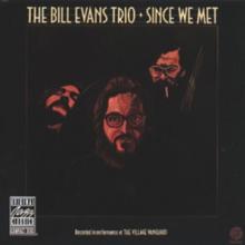 EVANS BILL  - CD SINCE WE MET