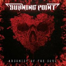 BURNING POINT  - CD ARSONIST OF THE SOUL