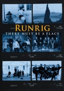 RUNRIG  - BRD THERE MUST BE A PLACE [BLURAY]