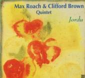 ROACH MAX/BROWN CLIFFOR  - CD JORDU-JAZZ REFERENCE