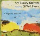 BLAKEY ART/BROWN CLIFFO  - CD NIGHT AT BIRDLAND