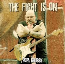 CHUBBY POPA  - VINYL FIGHT IS ON -REISSUE- [VINYL]