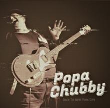 CHUBBY POPA  - VINYL BACK TO NEW YO..