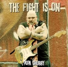 CHUBBY POPA  - CD FIGHT IS ON -REISSUE-