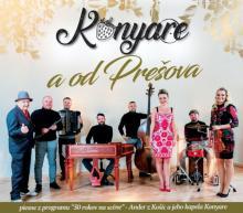 KONYARE  - CD A OD PRESOVA