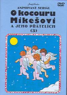 ROZPRAVKA  - DVD O KOCOURU MIKESO..