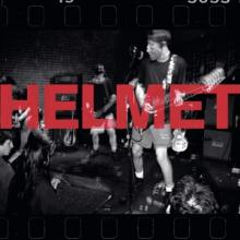 HELMET  - VINYL LIVE AND RARE ..