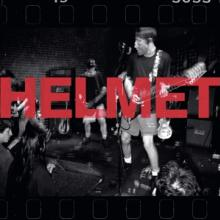 HELMET  - CD LIVE AND RARE PREORDER START 8.9.2021
