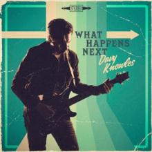 KNOWLES DAVY  - CD WHAT HAPPENS NEXT -DIGI-