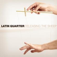 LATIN QUARTER  - CD RELEASING THE SHEEP
