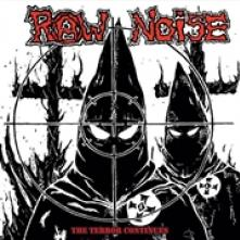 RAW NOISE  - VINYL TERROR CONTINUES [VINYL]