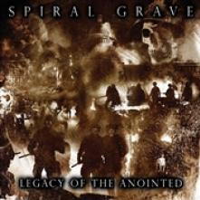 SPIRAL GRAVE  - CD LEGACY OF THE ANOINTED