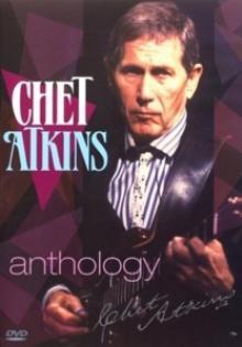 ATKINS CHET  - DVD ANTHOLOGY