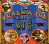 FRANK & JOE SHOW  - CD 66 2/3