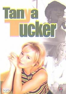 TUCKER TANYA  - DVD LIVE