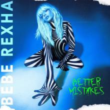 REXHA BEBE  - VINYL BETTER MISTAKES [VINYL]