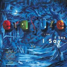 ERASURE  - 2xCD I SAY I SAY I S..