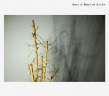BAROVA DOROTA  - CD DOTYK