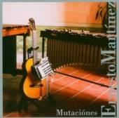 MARTINEZ ERNESTO  - CD MUTACIONES