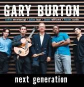 BURTON GARY  - CD NEXT GENERATION