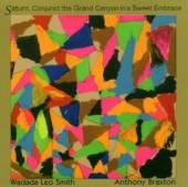 SMITH WADADA LEO & BRAXTON ANT..  - CD SATURN, CONJUNCT ..