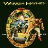 HAYNES WARREN  - CD TALES OF ORDINARY MADNESS