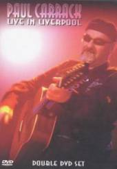 CARRACK PAUL  - 2xDVD LIVE IN LIVERPOOL -2DVD-