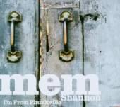 SHANNON MEM  - CD I'M FROM PHUNKVILLE