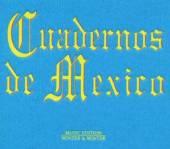 VARIOUS  - CD CUADERNOS DE MEXICO
