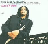 CARRINGTON TERRI LYNE (H. HANC..  - CD JAZZ IS A SPIRIT