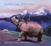 TALKING HORNS  - CD BLOW UP