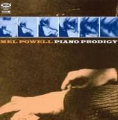 POWELL MEL  - CD PIANO PRODIGY