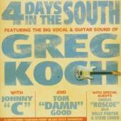 KOCH GREG  - CD FOUR DAYS IN THE SOUTH