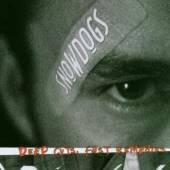 SNOWDOGS  - CD DEEP CUTS & FAST REMEDIES